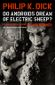 Couverture Do Androids Dream of Electric Sheep ?