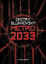 Couverture Metro 2033 - Metro, tome 1