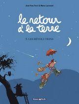 Couverture Les Révolutions - Le Retour à la terre, tome 5