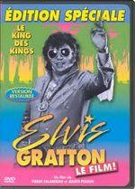 Affiche Elvis Gratton, le king des kings