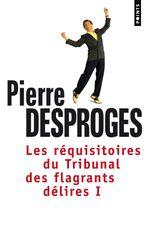 Couverture Les Réquisitoires du Tribunal des flagrants délires
