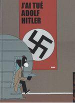 Couverture J'ai tué Adolf Hitler