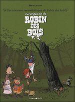 Couverture La Légende de Robin des Bois - Une aventure rocambolesque de..., tome 4