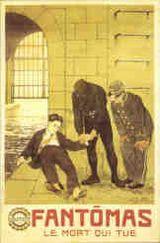 Affiche Fantômas : Le mort qui tue