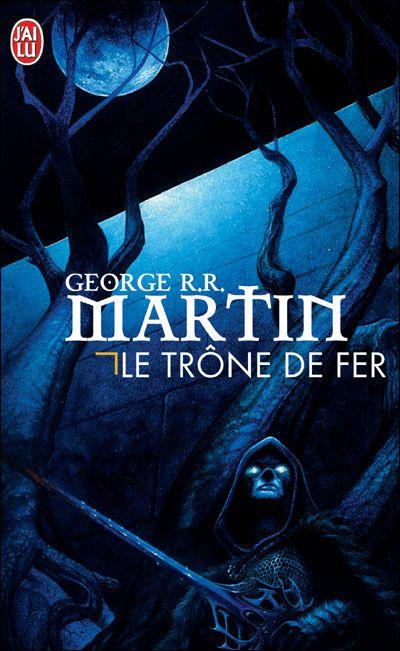 Le Trone De Fer George R R Martin Senscritique