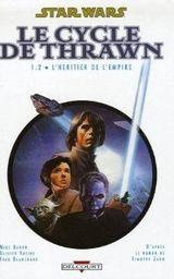 Couverture L'Héritier de l'empire : Volume 2 - Star Wars : Le Cycle de Thrawn, tome 2