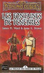 Couverture Les Fontaines de ténèbres - La Trilogie des héros de Phlan, tome 2