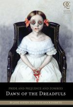 Couverture Pride and Prejudice and Zombies : Dawn of the Dreadfuls