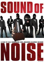 Affiche Sound of Noise