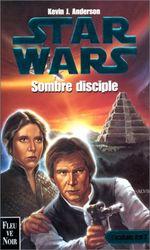 Couverture Sombre Disciple - Star Wars : L'Académie Jedi, tome 2