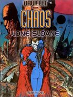 Couverture Chaos - Lone Sloane, tome 5