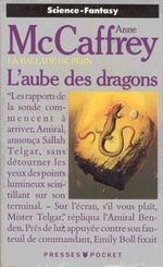 Couverture L'Aube des dragons - La Ballade de Pern : Les Origines, tome 1