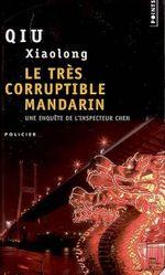 Couverture Le Très Corruptible Mandarin