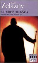 Couverture Le signe du Chaos - Le Cycle des Princes d'Ambre, tome 8