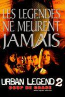 Affiche Urban Legend 2 : Coup de grâce