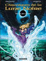 Couverture En un jeu cruel - Chroniques de la Lune Noire, tome 0