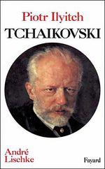 Couverture Piotr Ilyitch Tchaïkovski
