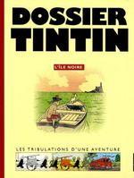 Couverture Dossier Tintin, l'île noire