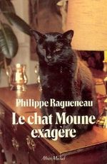 Couverture Le chat Moune exagère