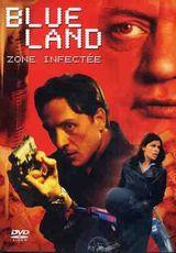 Affiche Blue Land, zone infectée
