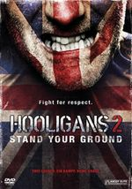 Affiche Hooligans 2 : Stand Your Ground