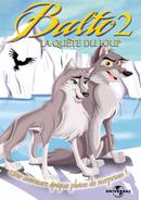 Affiche Balto 2 : La Quête du loup