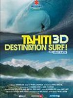 Affiche Tahiti 3D : Destination surf