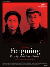 Affiche Fengming : Chronique d'une femme chinoise