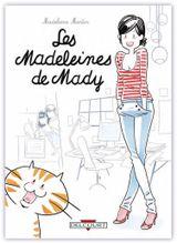 Couverture Les madeleines de Mady