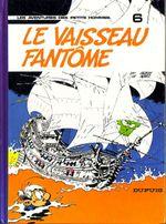 Couverture Le Vaiseau fantôme - Les Petits hommes, tome 6
