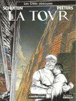 Couverture La Tour - Les Cités obscures, tome 3