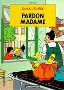 Couverture Pardon Madame - Quick & Flupke, tome 7