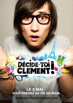 Affiche Décide toi Clément