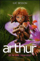 Couverture Arthur et la Cité interdite - Arthur, tome 2