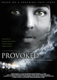 Affiche Provoked: a true story