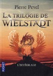 Couverture La trilogie de Wielstadt