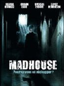 Affiche Madhouse