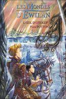Couverture L'Oeil d'Otolep - Les Mondes d'Ewilan, tome 2