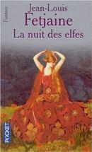 Couverture La Nuit des Elfes - La trilogie des elfes, tome 2