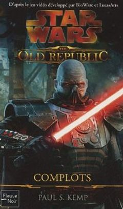 Couverture Complots - Star Wars : The Old Republic, tome 2