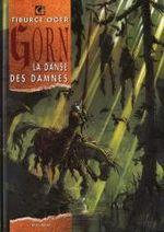 Couverture La danse des damnés - Gorn, tome 3