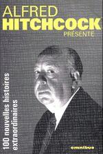 Couverture Hitchcock présente, 100 nouvelles extraordinaires