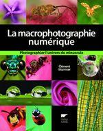 Couverture La macrophotographie numérique
