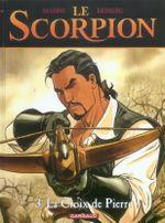 Couverture La Croix de Pierre - Le Scorpion, tome 3