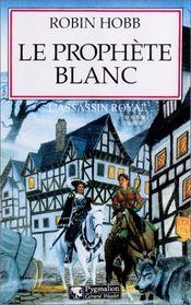 Couverture Le Prophète blanc - L'Assassin royal, tome 7