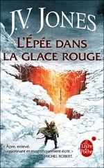 Couverture L'épée dans la glace rouge - L'épée des ombres, tome 3