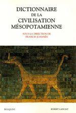 Couverture Dictionnaire de la civilisation mésopotamienne