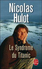 Couverture Le syndrome du Titanic