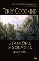 Couverture Le Fantôme du souvenir - L'Épée de vérité, tome 10