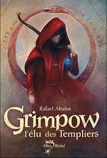 Couverture Grimpow l'élu des templiers